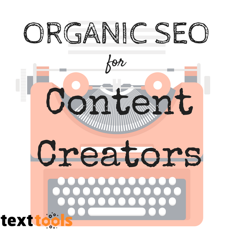 Organic SEO for Content Creators - Getting Your Work Noticed